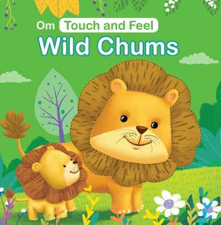 Touch and Feel Wild Chums