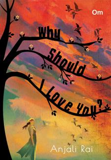 Why Should I Love You