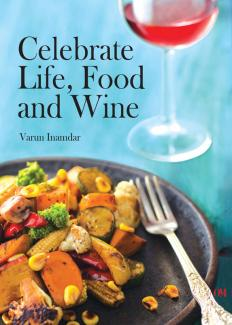 Celebrate Life, Food and Wine
