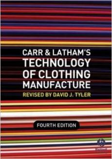 Carr & Latham's Technology of Clothing Manufacture