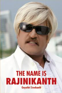 The Name is Rajinikanth (revised english edition )