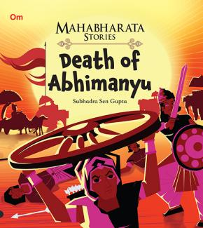 Death of Abhimanyu : Mahabharata Stories