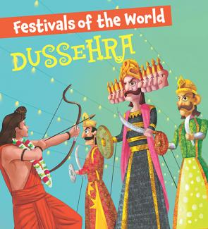 Dussehra : Festivals of the World