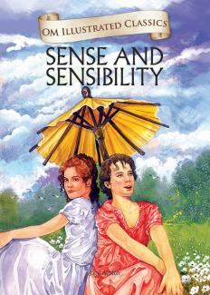 Sense and Sensibility : Illustrated Classics